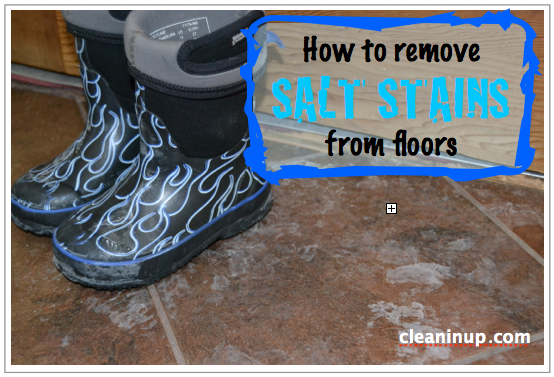 How To Remove Salt And Water Stains On Flooring Cleanin Up - Removing water stains from tile floors